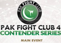Pak Fight Club Contenders 4 Preview
