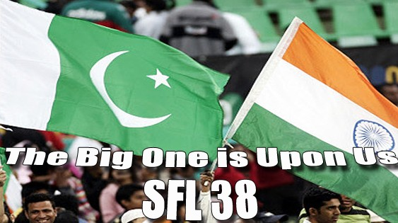 The Big One is upon us – SFL 38