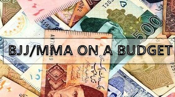 BJJ/MMA On A Budget